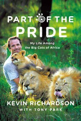 Part of the Pride My Life Among the Big Cats of Africa 9780312556730