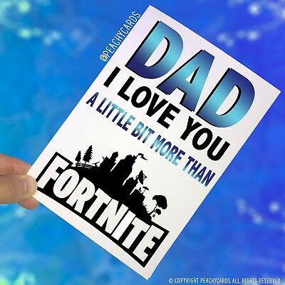 Father's Day Birthday Greeting Card Playing Fortnite Teenage Game Funny PC422