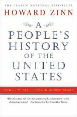 A People's History of the United States by Howard Zinn (Paperback, 2015)