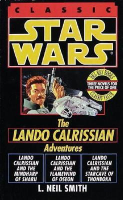 The Adventures of Lando Calrissian: Star Wars Legends by L. Neil Smith (author)