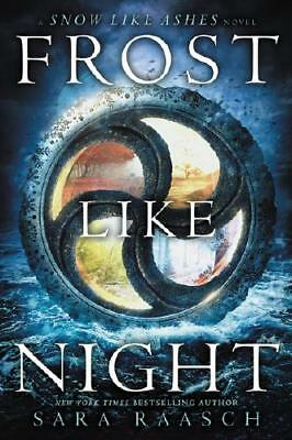 Frost Like Night by Sara Raasch (author)