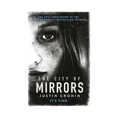 The City of Mirrors by Justin Cronin (author)