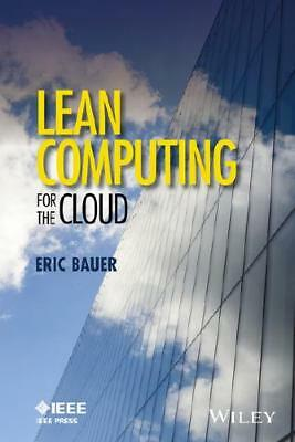 Lean Computing for the Cloud by Eric Bauer (author)