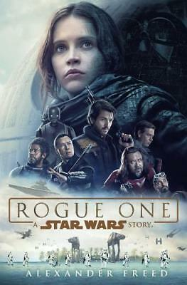 Rogue One by Alexander Freed (author)