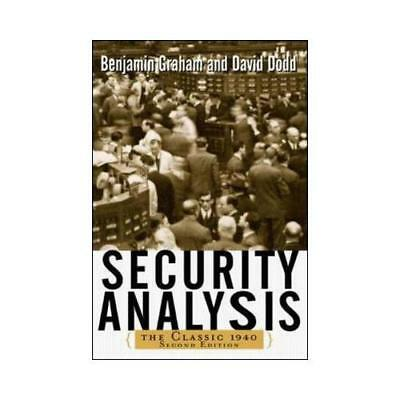 Security Analysis: The Classic 1940 Edition by Benjamin Graham (author), Davi...