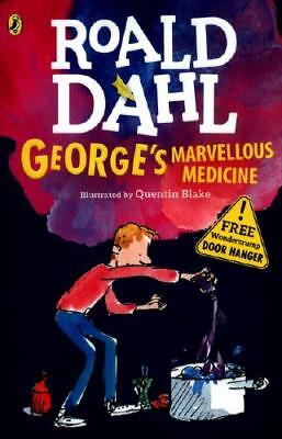 George's Marvellous Medicine by Roald Dahl, Quentin Blake (illustrator), Quen...