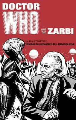 Doctor Who and the Zarbi by Bill Strutton (author)