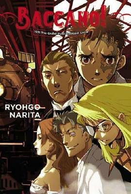 Baccano! Volume 2 1931: The Grand Punk Railroad: Local by Ryohgo Narita, Kats...