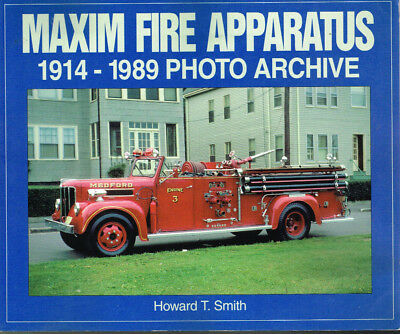 Maxim Fire Apparatus 1914 To 1989 - Used Vg