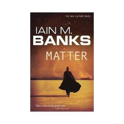 Matter by Iain M. Banks (author)