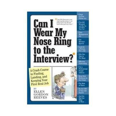 Can I Wear My Nose Ring to the Interview? by Ellen Gordon Reeves (author)