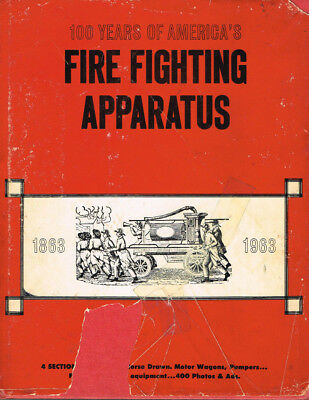 100 Years Of America's Firefighting Apparatus - Used (Cfm)