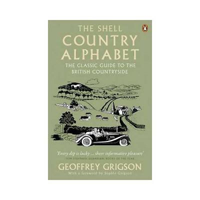 The Shell Country Alphabet by Geoffrey Grigson, Sophie Grigson (introduction)