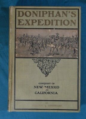 Doniphan's Expedition Conquest New Mexico California William Connelley 1907