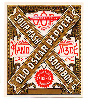1890 James Pepper Distillery, Woodford County, Ky Old Oscar Pepper Whiskey Label