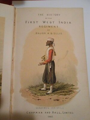 History of the First West India Regiment  British Army H/B published 1985