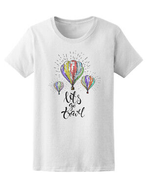 Lets Travel Hot Air Balloon Women's Tee -Image by Shutterstock
