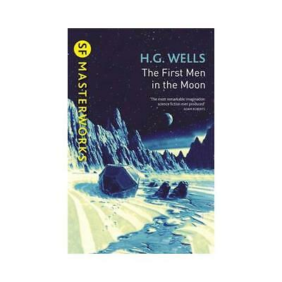 The First Men in the Moon by H.G. Wells (author)