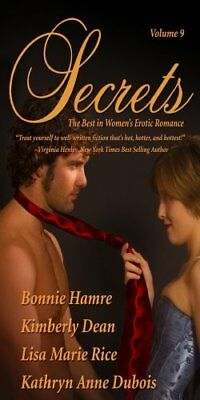 Secrets: Volume 9 the Best in Women's Romantic Erotica (Secrets (Red Sage))-Kat