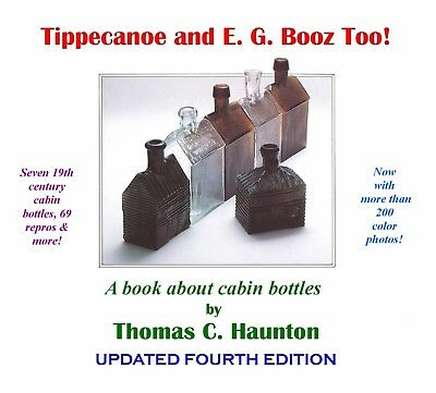 Tippecanoe & E. G. Booz Too! Cabin bottle book just released 4th Edition NEW!