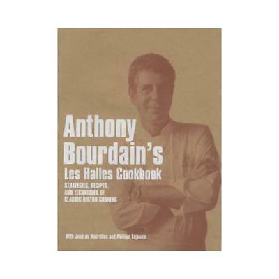 Anthony Bourdain's Les Halles Cookbook by Anthony Bourdain (author)
