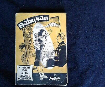 Babysan a private look at the Japanese Occupation Bill Hume John Annarino