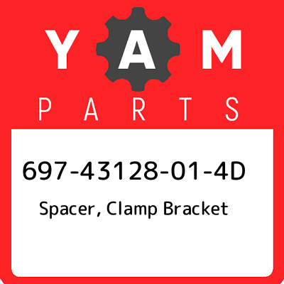 697-43128-01-4D Yamaha Spacer, clamp bracket 69743128014D, New Genuine OEM Part