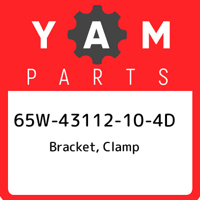 65W-43112-10-4D Yamaha Bracket, Clamp, New Genuine OEM Part