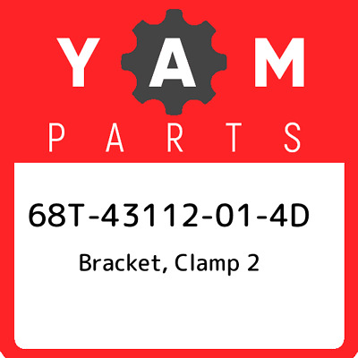 68T-43112-01-4D Yamaha Bracket, Clamp 2, New Genuine OEM Part
