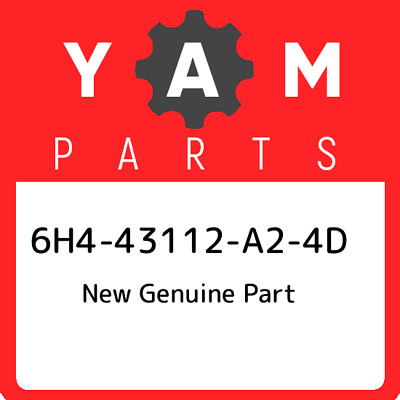 6H4-43112-A2-4D Yamaha New Genuine Part, New Genuine OEM Part
