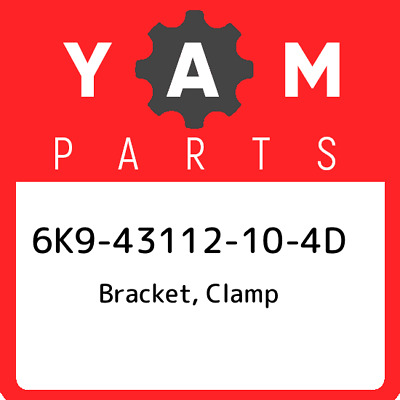 6K9-43112-10-4D Yamaha Bracket, Clamp, New Genuine OEM Part