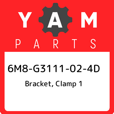 6M8-G3111-02-4D Yamaha Bracket, clamp 1 6M8G3111024D, New Genuine OEM Part