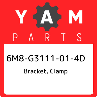 6M8-G3111-01-4D Yamaha Bracket, clamp 6M8G3111014D, New Genuine OEM Part