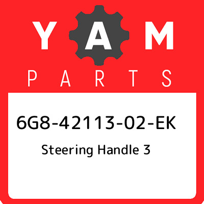 6G8-42113-02-EK Yamaha Steering handle 3 6G84211302EK, New Genuine OEM Part