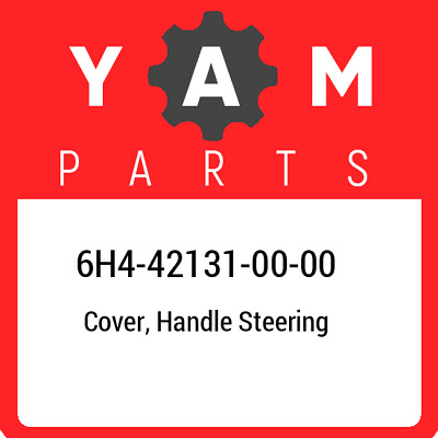 6H4-42131-00-00 Yamaha Cover, handle steering 6H4421310000, New Genuine OEM Part