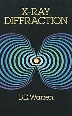 X-Ray Diffraction by B. E. Warren (author)