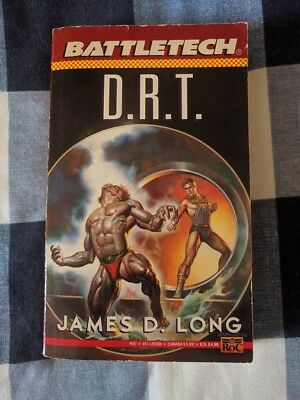 D.R.T. BATTLETECH by James D Long Book Novel Mechwarrior