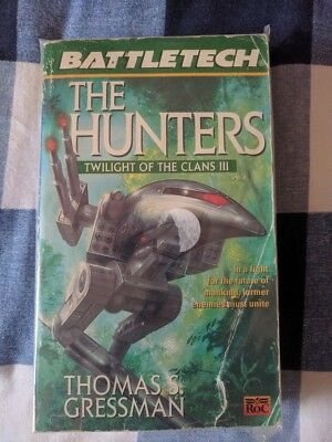 The Hunters BATTLETECH (Twilight of the Clans) Thomas S Gressman Book Novel