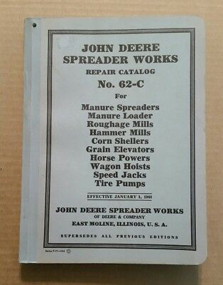 John Deere Spreader Works,Repair Catalog #62-C, 1944