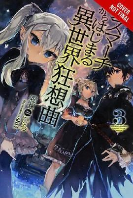 Death March to the Parallel World Rhapsody. 3 by Hiro Ainana (author)