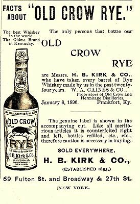 1896 W. A. Gaines Old Crow Distillery, Frankfort, Kentucky Old Crow Whiskey Ad