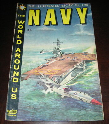 Classics Illustrated Story of the Navy June1959 Number 10 Gilberton Publications