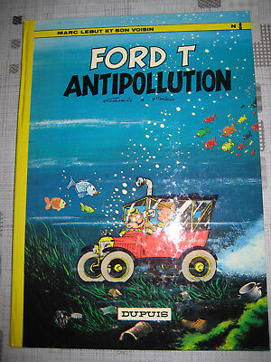 "Marc Lebut ""Ford T antipollution"" EO 1973 Tillieux"