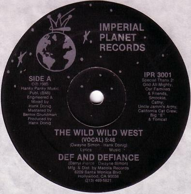 """12"""" Oldschool Electro - Def And Defiance - Wild Wild West (Imperial Planet 1985)"""