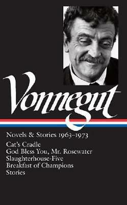 Novels & Stories, 1963-1973 by Kurt Vonnegut, Sidney Offit (editor)