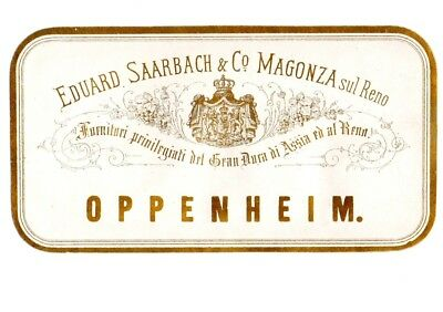 1880s EDUARD SAARBACH & CO, MAGONZA, GERMANY OPPENHEIM WINE LABEL