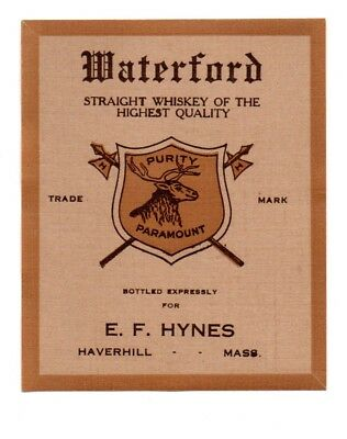 1900 E. F. Hynes, Haverhill, Massachusetts Waterford Whiskey Pre-Pro Label