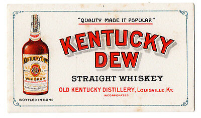 1900s OLD KENTUCKY DISTILLERY, LOUISVILLE, KENTUCKY DEW WHISKEY COLOR BLOTTER