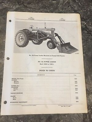 No. 52 Power Loader mtd On Farmall 460 Tractor parts number guide 1960-1961