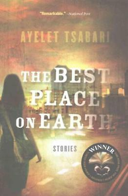 The Best Place on Earth by Ayelet Tsabari (author)